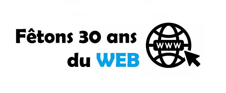 Les 30 ans du web
